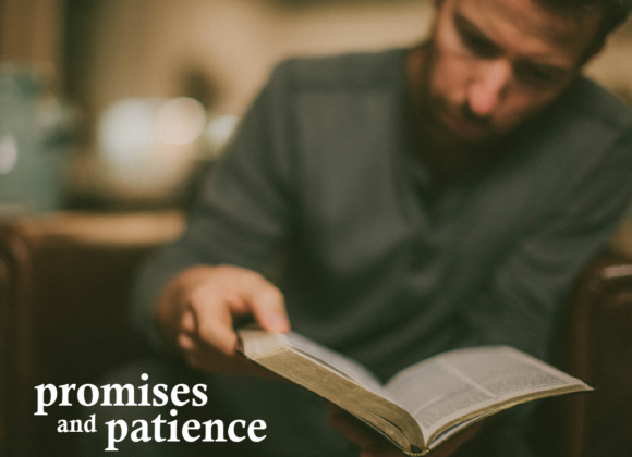 Promises and Patience