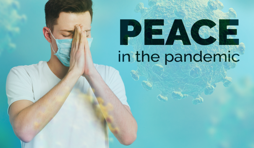 PEACE in the pandemic: Part 7 – HOPE