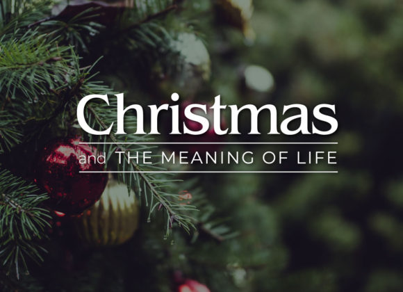 Christmas and The Meaning of Life – Part 5 – Christmas in Heaven